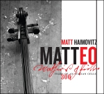 Matteo: 300 Years of an Italian Cello